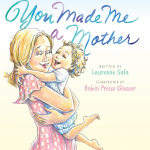 Win a copy of YOU MADE ME A MOTHER just in time for Mother's Day!